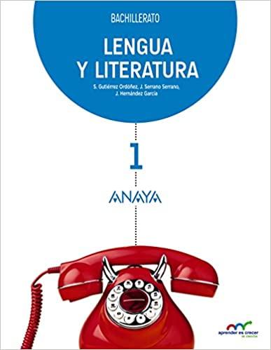 1º de Bachillerato. Lengua y Literatura. Aprender es crecer en conexión