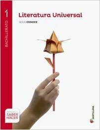 1º Bachillerato. Literatura Universal. Saber Hacer. Serie Conoce