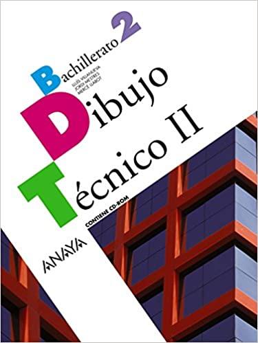 2º de Bachillerato. Dibujo Técnico II. Anaya