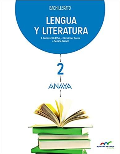 2º de Bachillerato. Lengua y Literatura. Aprender es crecer en conexión