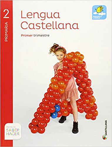 2 Primaria. Proyecto saber hacer. Lengua Castellana