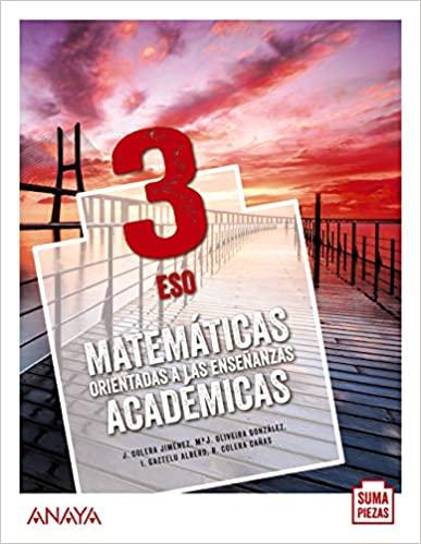 3º de la Eso. Matemáticas. Orientadas a las Enseñanzas Académicas. Anaya