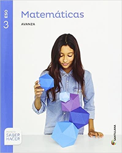 3º de la Eso. Matemáticas. Saber Hacer. Serie Avanza