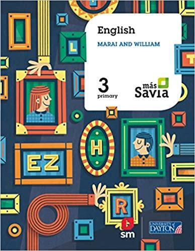 3 Primary. Más Savia. English. Marai and William