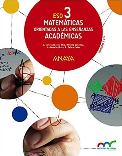 3 Trimestres. Matemáticas. 3º de la Eso. Orientadas a las Enseñanzas Académicas.