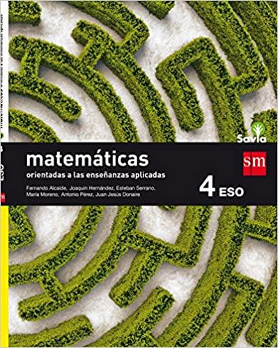 4º de la Eso. Matemáticas Orientadas a las Ciencias Aplicadas. Savia
