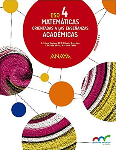 4º de la Eso. Matemáticas. Orientadas a las Enseñanzas Académicas. Aprender es crecer en conexión