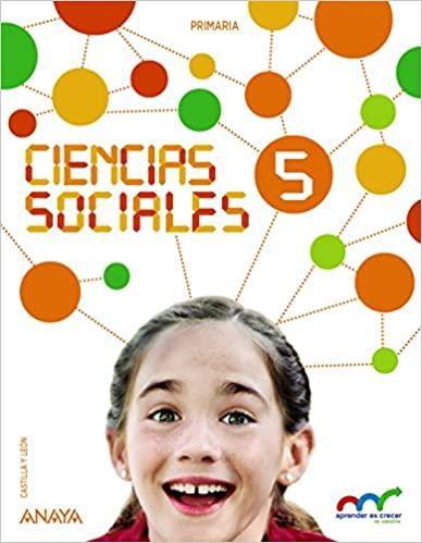 5 Primaria. Aprender es crecer en conexión. Ciencias Sociales