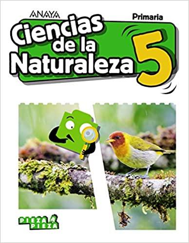 5 Primaria. Ciencias Naturales. Pieza a Pieza