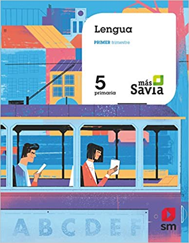 5 Primaria. Más Savia. Lengua