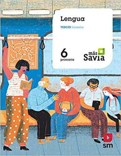 6 Primaria. Lengua. Más Savia
