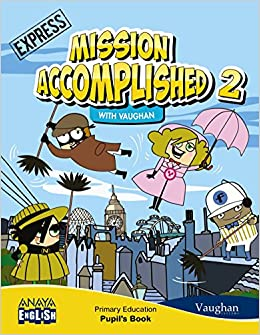 Activity Book. 2 Primary. Anaya English. Mission Accomplished. Express