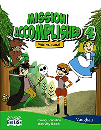 Activity Book. 4 Primary. Mission Accomplished. Anaya