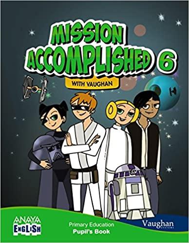 Anaya English. Mission Accomplished. 6 Primary