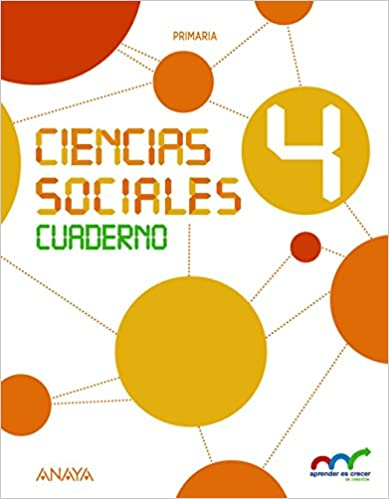 Aprender es crecer en conexión. 4 Primaria. Ciencias Sociales. Cuaderno