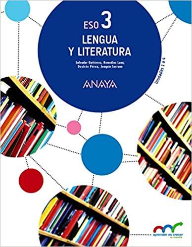 Aprender es crecer en conexión. Lengua y Literatura. 3º de la Eso