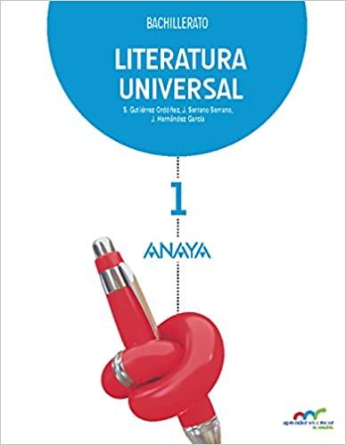 Aprender es crecer en conexión. Literatura Universal. 1º de Bachillerato