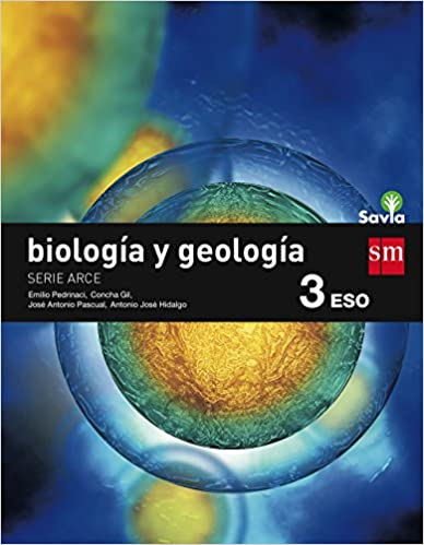 Arce. Biología y Geología. 3º de la Eso. Savia