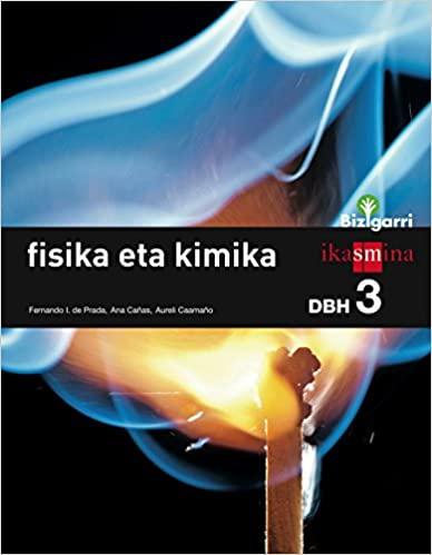 Bizigarri. 3º de la Eso. DBH. Fisika Eta Kimika