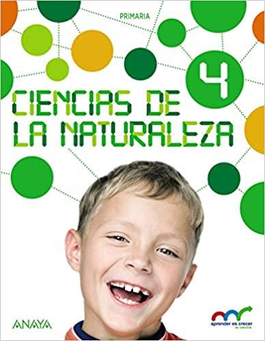 Ciencias Naturales. Aprender es crecer en conexión. 4 Primaria. Ciencias Naturales