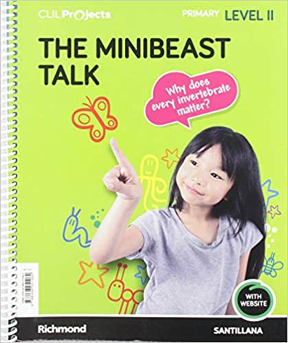 Clil Projects. Level II. The Minibeast Talk