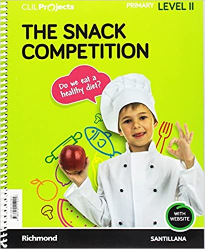Clil Projects. Level II. The Snack Competition