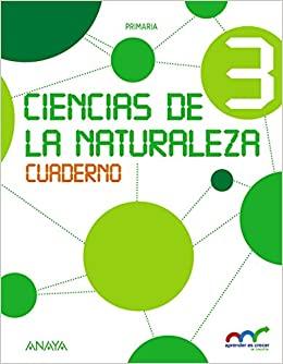 Cuaderno. 3 Primaria. Aprender es crecer en conexión. Ciencias Naturales