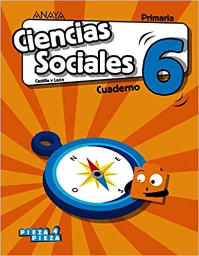 Cuaderno. 6 Primaria. Ciencias Sociales. Pieza a Pieza