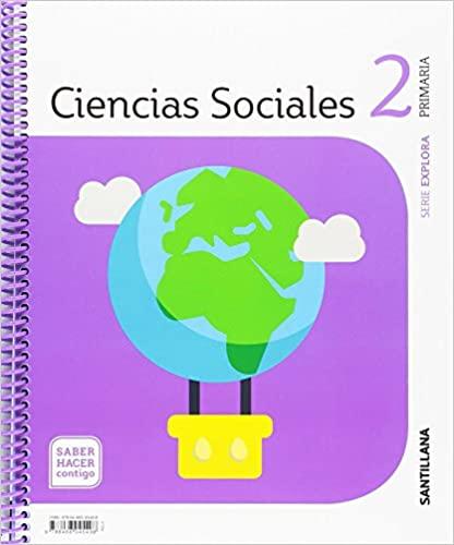 Explora. 2 Primaria. Ciencias Sociales. Saber Hacer Contigo