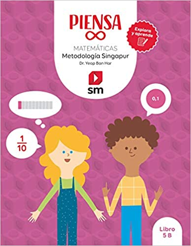 Explora y aprende. Piensa Infinito. 5 Primaria. Metodología Singapur