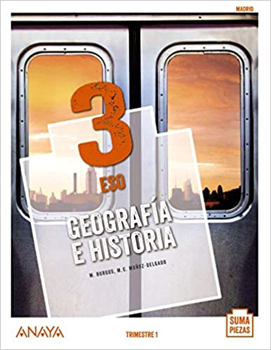 Geografía e Historia. Tercero de la Eso. Anaya