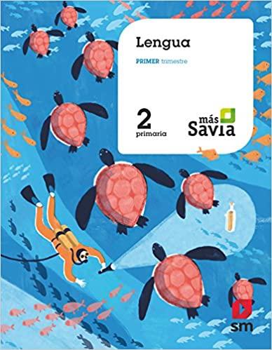 Más Savia. 2 Primaria. Lengua