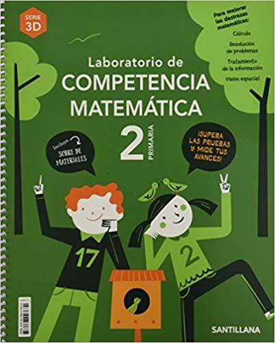 Matemáticas 3D. Laboratorio de Competencia. 2 Primaria