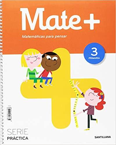 Matemáticas. Mate +. 3 Primaria