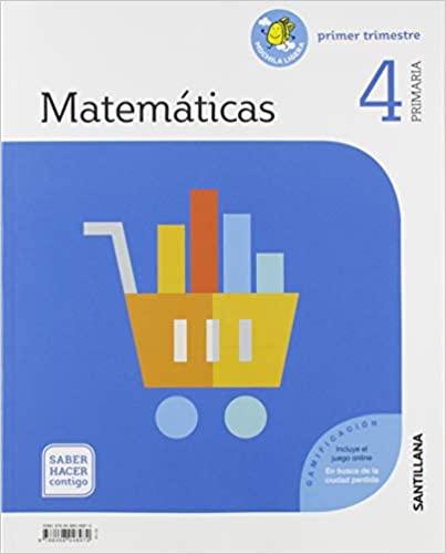 Matemáticas. Saber Hacer. 4 Primaria