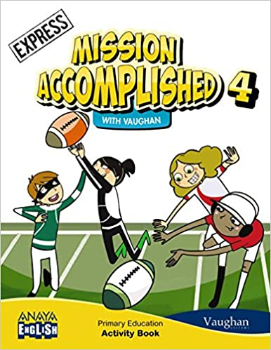 Mission Accomplished. Activity Book. Express. 4 Primary