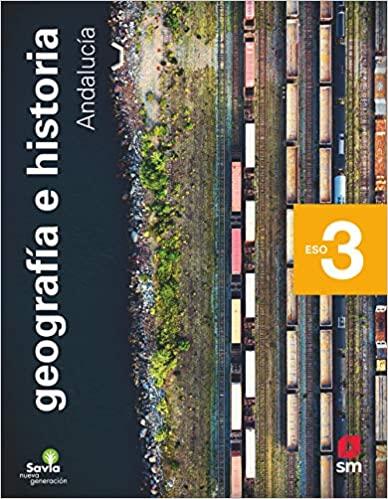 Nueva Generación. 3º de la Eso. Geografía e Historia. Savia
