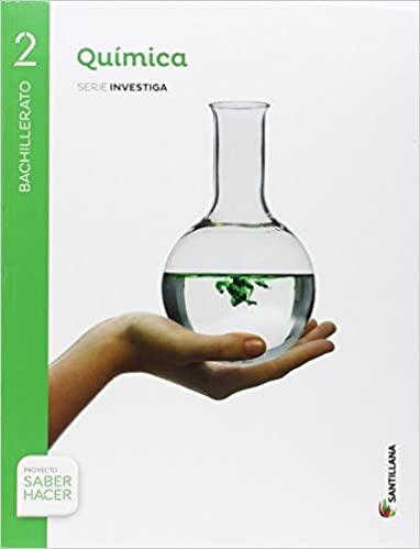 Química. 2º de Bachillerato. Serie Investiga