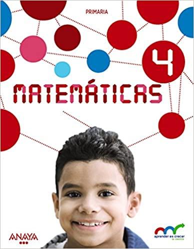 Resolución de Problemas. Matemáticas. 4 Primaria. Aprender es crecer en conexión