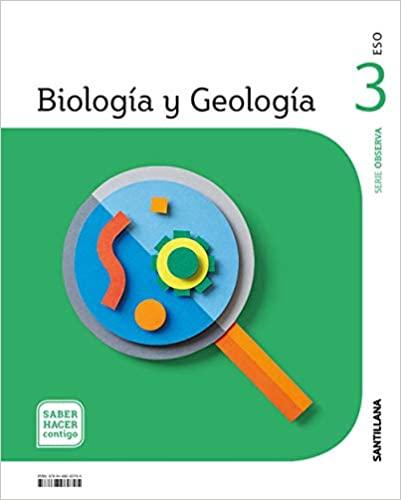 Saber Hacer. Biología y Geología. 3º de la Eso. Serie Observa