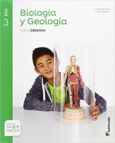 Saber Hacer. Biología y Geología. Serie Observa. 3º de la Eso