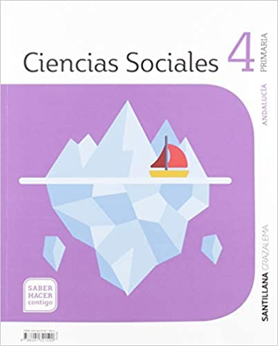 Saber Hacer Contigo. Ciencias Sociales. 4 Primaria