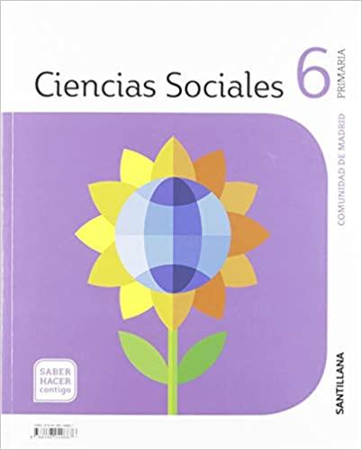 Saber Hacer Contigo. Ciencias Sociales. 6 Primaria. Santillana