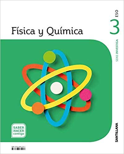 Saber Hacer Contigo. Física y Química. Serie Investiga. 3º de la Eso