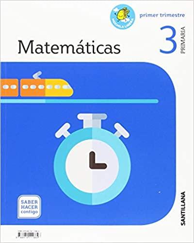 Saber Hacer Contigo. Matemáticas. 3 Primaria