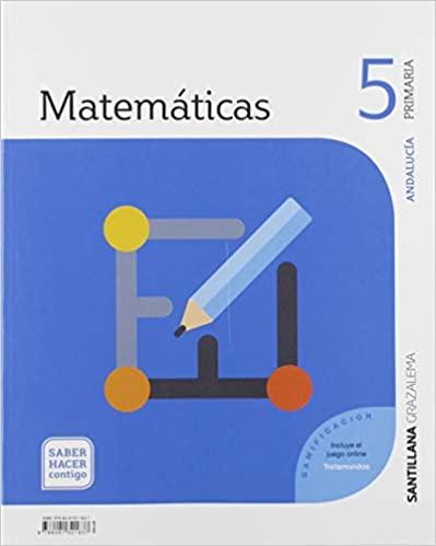 Saber Hacer Contigo. Matemáticas. 5 Primaria