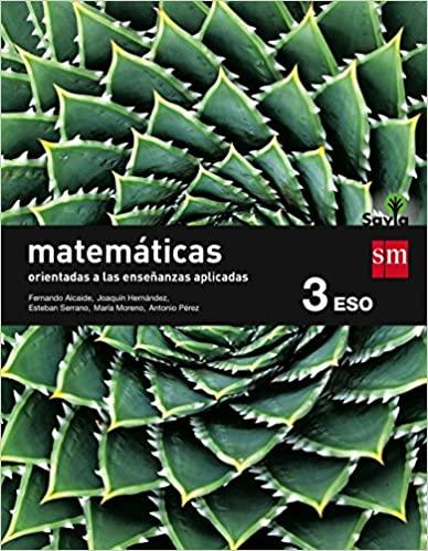 Savia. Matemáticas. 3º de la Eso. Orientadas a las Ciencias Aplicadas