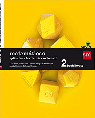 Savia. Matemáticas Aplicadas a las Ciencias Sociales II. 2º de Bachillerato