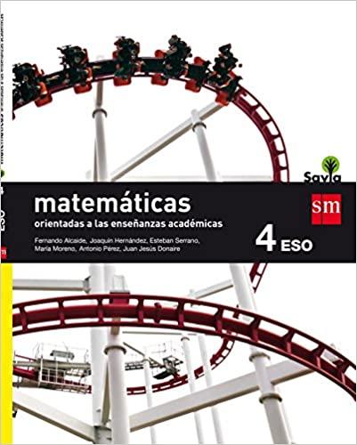Savia. Matemáticas Orientadas a las Enseñanzas Académicas. 4º de la Eso