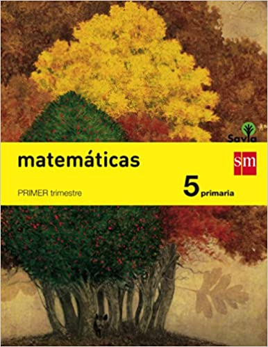 Savia. Matemáticas. Pack de 3 Libros. 5 Primaria